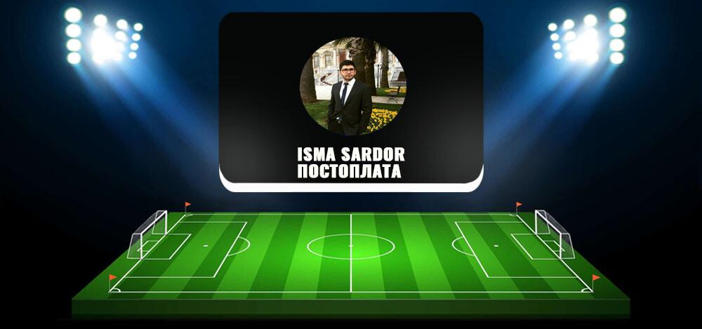 Телеграм-канал «ISMA SARDOR — ПОСТОПЛАТА»: отзывы